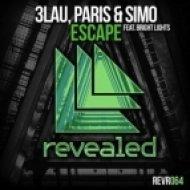 3LAU, Paris & Simo feat. Bright Lights - Escape  (MATIERRO Remix)