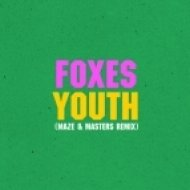 Foxes - Youth  (Maze & Masters Remix)