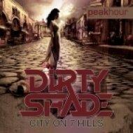 Dirty Shade - City On 7 Hills  (Original Mix)