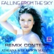 Adriana & DJ Anton Maluta -  Falling From The Sky  (Dj Dmitriy Romanov Remix)