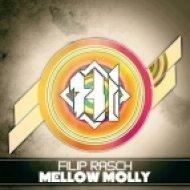 Filip Rasch - Mellow Molly ()