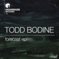 Todd Bodine - Forecast  (Original Mix)
