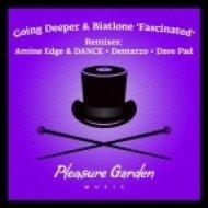 Biatlone, Going Deeper - Fascinated  (Demarzo Remix)