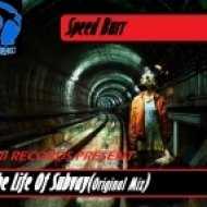 Speed Burr - The Life Of Subvay ()