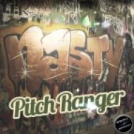 Pitch Ranger - Nasty  (Original Mix)