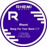 Rhemi - Just A Feeling  (Original Mix)