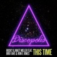 Husky & Matt Meler ft Bru Fave & Ron E Jones - This Time  (Matt Meler\'s Bumpin\' Dub)