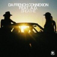 A.D., Da French Connexion - Breathe feat. A.D.  (Amine Edge & Dance Remix)