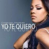 Carolina Marquez - Yo Te Quiero  (Original Progressive Version)