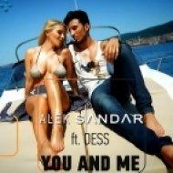 Alek Sandar feat. Dess & Boyplay - You And Me  (Splendid Sounds Radio Mix)