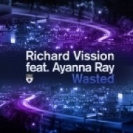 Richard Vission featuring Ayanna Ray - Wasted  (Zoo Brazil Remix)