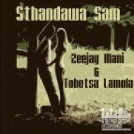 Patrick Bo, Tobetsa Lamola, Zeejay Mani - Sthandawa Sam  (Patrick Bo AfroDeep Mix)