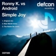 Ronny K. vs Android - Simple Joy  (The Noble Six Remix)