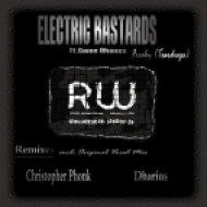 Electric Bastards, Gwen Dhanes - Freaky (Teardrops)  (Christopher Phonk Remix)