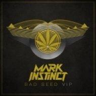 Mark Instinct - Bad Seed VIP ()