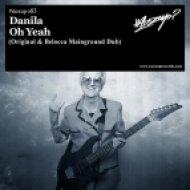 Danila - Oh Yeah  (Original Mix)