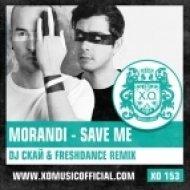 Morandi - Save Me  (DJ Скай & Project Freshdance Remix)