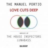 The Manuel Portio - Love Cuts Deep  (Original Mix)