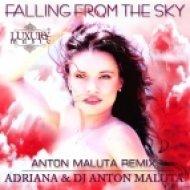 Adriana & DJ Anton Maluta - Falling From The Sky  (Anton Maluta Remix Dub Version)