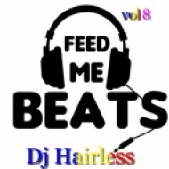 Dj Hairless - Feed Me Beat\'s vol 8 ()
