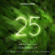 The Chosen Two - The Herbsman  (Original Mix)