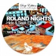 Roland Nights - Hide, Seek  (Original Mix)