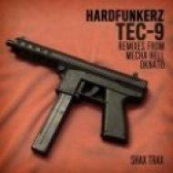 Hardfunkerz - TEC-9  (DkNato Remix)