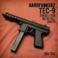 Hardfunkerz - TEC-9  (Mecha Hell Remix)