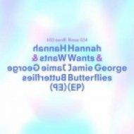 Jamie George, Hannah Wants - Butterflies ()