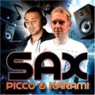 Picco & Karami - Sax  (Sean Finn Remix)