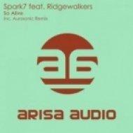 Ridgewalkers & Spark7 - So Alive  (Dub Mix)