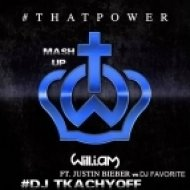 Will.I.Am feat. Justin Bieber vs DJ Favorite - That Power  (DJ TKACHYOFF Mashup)
