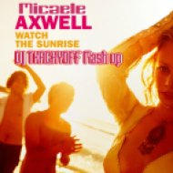 Axwell vs Dj Ingo feat Dj Micaele - Watch The Sunrise  (DJ TKACHYOFF Mash-up)