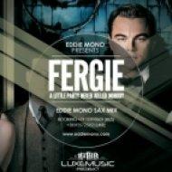 Fergie ft. Q-Tip & GoonRock  - A Little Party Never Killed Nobody  (Eddie Mono Sax Mix)