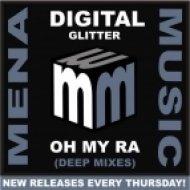 Digital Glitter - OH MY RA  (Deep Indie Dance Vocal Mix)