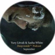 Yury Litvak & Sasha White  - Deep inside  ()