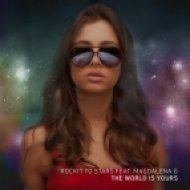 Rockit to Stars feat. Magdalena G - World is Yours  (Radio Edit)