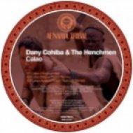 The Henchmen, Dany Cohiba, Marco Tisano - Calao  (Marco Tisano Remix)