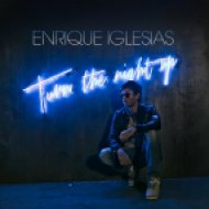 Enrique Iglesias - Turn The Night Up  (Dj Carnage Festival Mix)