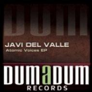 Javi Del Valle - Atomic Bomb  (Original Mix)