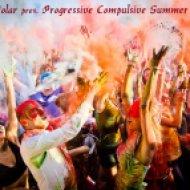 Oleg Polar - Progressive Compulsive 028. Summer Series  (Breaks Exposition)