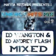 Dj Andrey Flash & Dj Wangton - Energy Hits Vol.2 ()