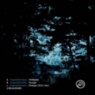 Organikismness - Change  (2012 Version)
