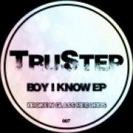 TruStep - Boy I Know  (Original Mix)