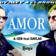 A-Sen feat. Dj DaVlad - Amor  (Dj Kovalev & El Bromista Remix)