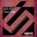 Alex Lead - Trance`n`Road (Original Mix)