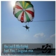 Alex Lead & Mila Kirichek - Just You  (Original Mix)