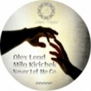 Alex Lead & Mila Kirichek - Never Let Me Go (Original Mix)