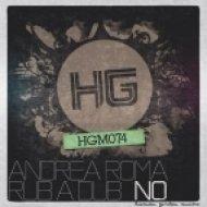 Andrea Roma, Rub A Dub - No  (Original Mix)