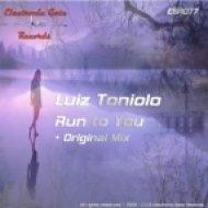 Luiz Toniolo - Run to You  (original mix)